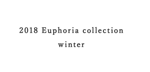 2018 Euphoria collection winter