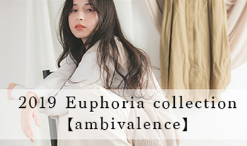 2019 Euphoria collection [ambivalence]